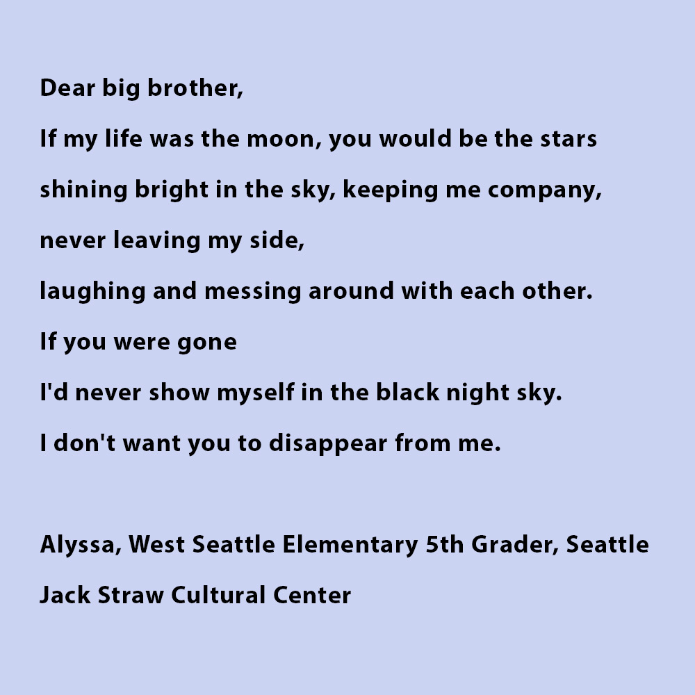 Black bolded text on a tan background at Jack Straw Cultural Center. Text is a poem by West Seattle Elementary School student Alyssa